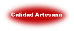 Calidad Artesana